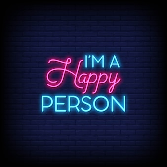 I'm a happy person for poster in neon style. modern quote inspiration in neon style.