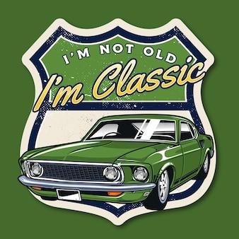 I'm not old, i'm classic car