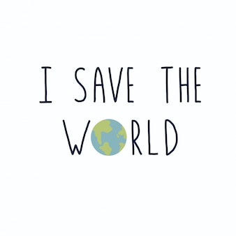I save the world