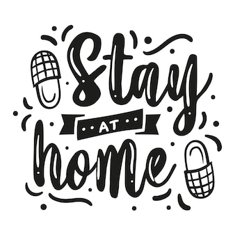 I stay at home lettering