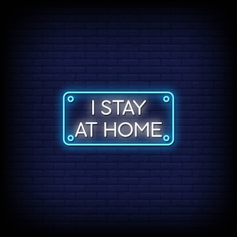 I stay at home neon signs style text