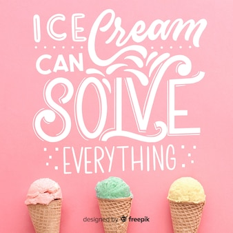 Ice cream can solve everything