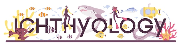Ichthyologist typographic word. ocean fauna scientist. practical studying of branch of zoology devoted to the study of fish. isolated vector illustration