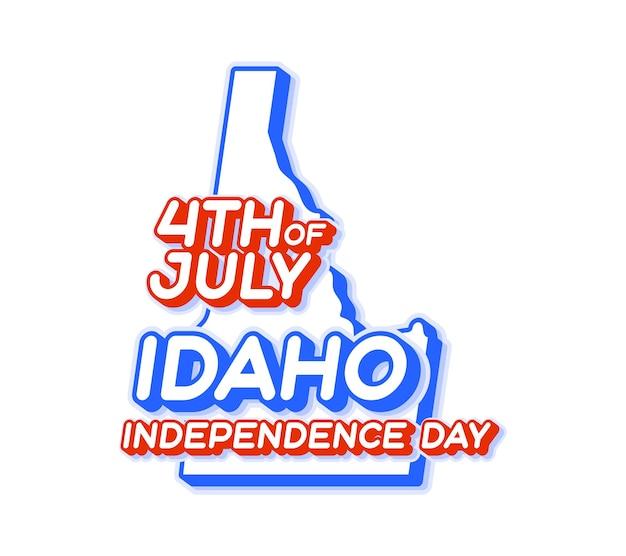 Штат айдахо 4 июля в день независимости с картой и трехмерной формой сша национального цвета сша