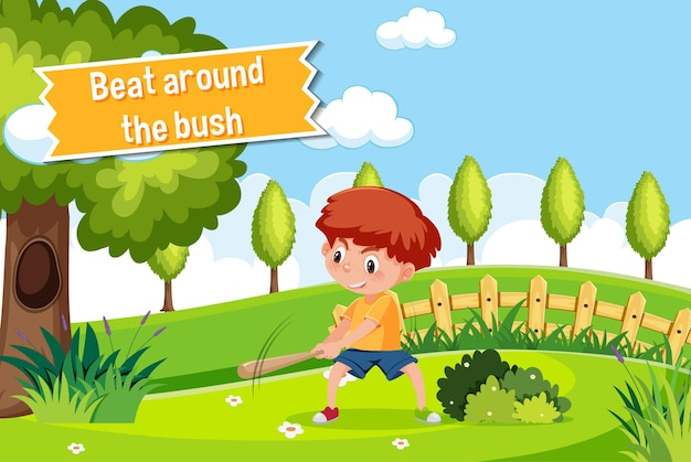 Idiom poster with beat around the bush