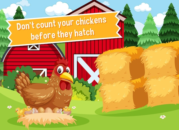 Idiom poster with don't count your chickens before they hatch