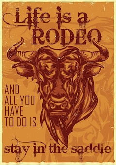 Illustration of angry bull, life is a rodeo