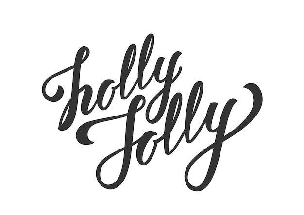 삽화. 홀리 졸리 흰색 배경에 고립의 손으로 그린 우아한 현대 브러시 글자.