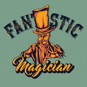 Illustration of magician in hat with card in the hands with lettering
