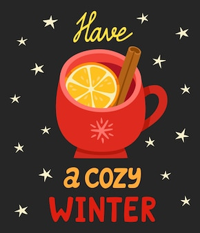 Иллюстрация зимы с чашкой глинтвейна на черном фоне. мультяшная рукописная надпись с чашкой теплого напитка и звездами