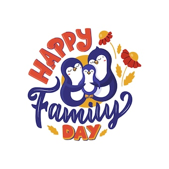 Illustration of penguin parents and their baby with lettering phrase - happy family day.