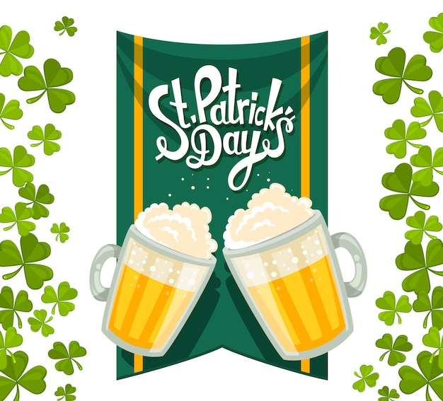Illustration of st. patrick's day greeting with two big mugs of yellow beer with green clovers, flag and text on white background. art