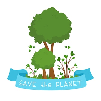 Illustration in support of environmental protection. two green trees and a blue ribbon with the text