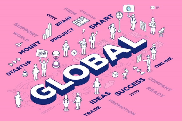Illustration of three dimensional word global with people and tags on pink background with scheme. global social community concept.