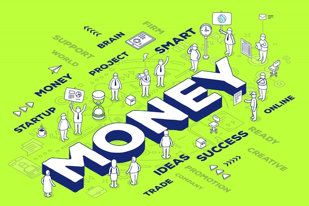 Illustration of three dimensional word money with people and tags on green background with scheme.