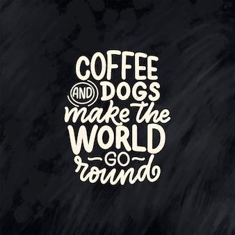 Иллюстрация с забавной фразой. ручной обращается вдохновляющие цитаты о собаках.