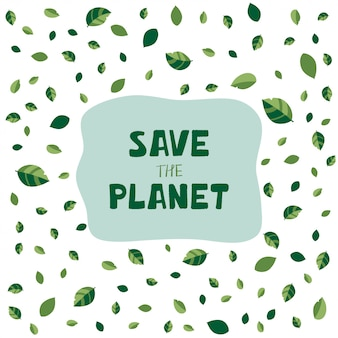 Illustration with green leaves and hand lettering save the planet in cartoon style.