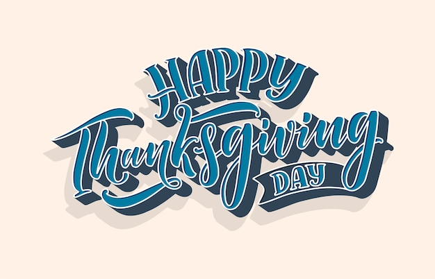 Illustration with lettering for thanksgiving day.