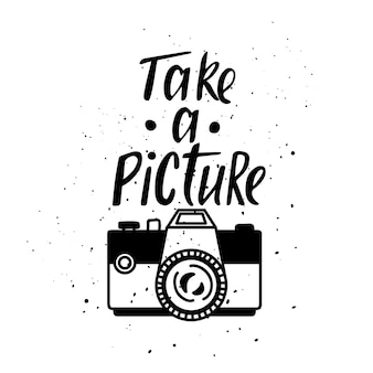 Illustration with photo camera. lettering. take a picture