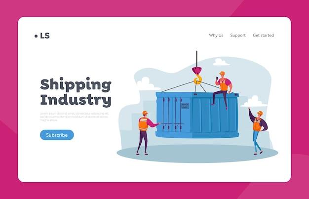 Шаблон целевой страницы для импорта и экспорта морской логистики. бригадиры-персонажи в морском порту загружают тяжелый контейнерный ящик с грузового корабля