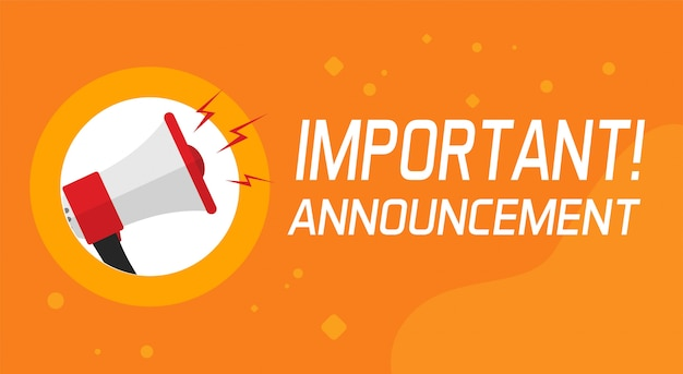 Important announcement information and attention banner