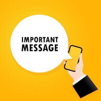 중요한 메시지. 거품 텍스트가 있는 스마트폰. 텍스트 중요 메시지와 함께 포스터입니다. 만화 복고풍 스타일입니다. 전화 앱 연설 거품. 벡터 eps 10입니다. 배경에 고립