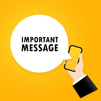 Important message. smartphone with a bubble text. poster with text important message. comic retro style. phone app speech bubble. vector eps 10. isolated on background