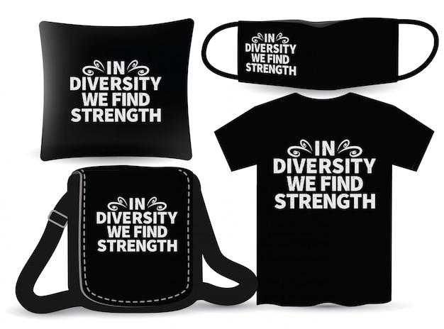 多様性の中で、tシャツとマーチャンダイジングのための強みタイポグラフィデザインを見つけます