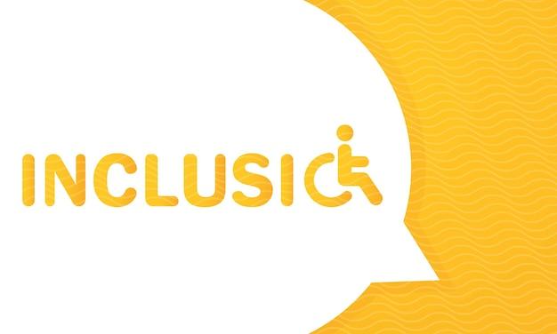 Включение слова концепции баннера. концепция слова включения с инвалидной коляской. изолированная типография.
