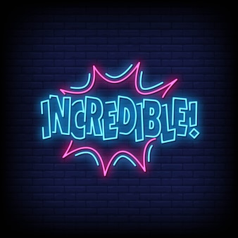 Incredible neon signs style text