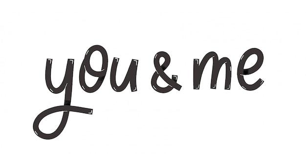 あなたと私-手レタリングincription。