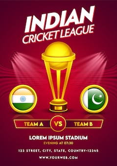 Indian cricket league template or flyer design with golden trophy cup and participating countries flag of india vs pakistan in circle frame.