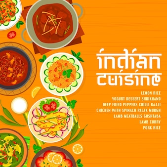 Indian cuisine menu cover design template. lemon rice, deep fried peppers chilli bajji and mushroom bhuna, lamb curry and meatballs gushtaba, chicken with spinach palak murgh