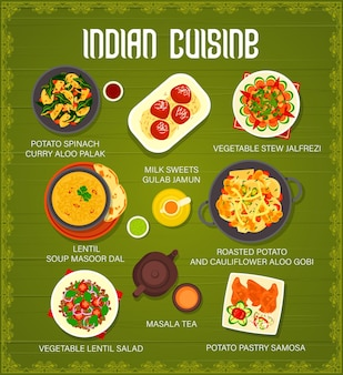 Indian cuisine spice food menu with vector dishes of vegetable curry and stew, lentil soup and salad. potato pastry samosa, masala tea, milk honey sweets and roasted cauliflower with spinach