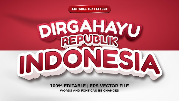 Indonesian independence day dirgahayu republik indonesia red and white flag editable text effect