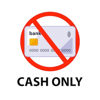 Information sign payment in cash only