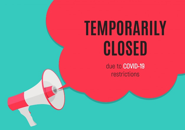Information warning temporarily closed sign of coronavirus news.