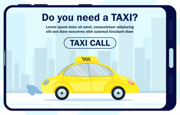 Informative poster is written do you need taxi.