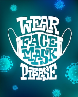 Inscription wear face mask please on blue background with virus cells