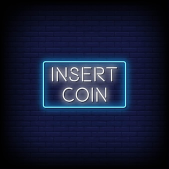 Insert coin neon signs style text vector