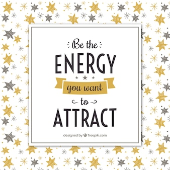 Inspirational phrase about attraction with hand painted stars design