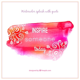 Inspirational phrase with pink watercolor stain