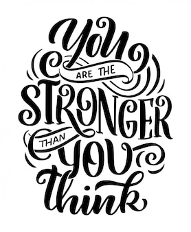 Inspirational quote. hand drawn vintage illustration with hand-lettering