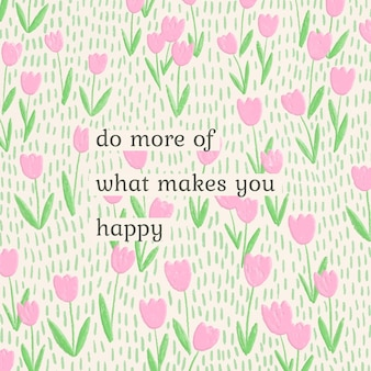 Inspirational quote template in spring flower theme