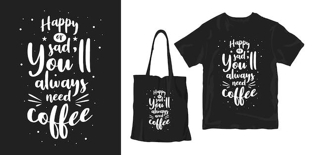 コーヒーについての感動的な引用。ポスターとマーチャンダイジングデザイン