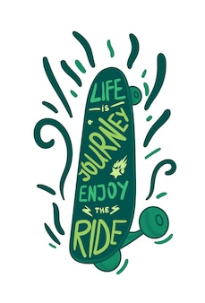 Inspirational vintage green lettering inscribed in skateboard