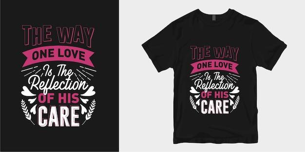 Вдохновляющие цитаты о дизайне футболки с романтической типографикой и любовью