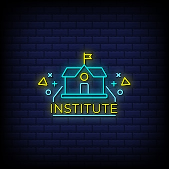 Institute neon signs style text