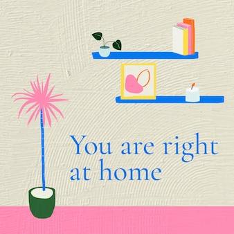 Il vettore del modello di banner interno con te è proprio a casa citazione in stile disegnato a mano