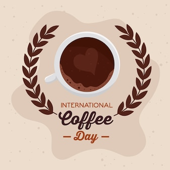 International coffee day poster, 1 october, with view aerial of cup coffee and crown of leaves illustration design